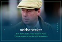 Kim Bailey Interview: Imperial Aura, Vinndication and new hopes for the season