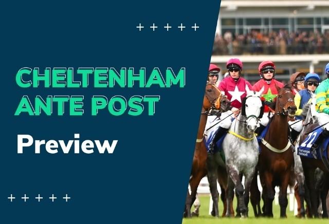Cheltenham Tips: 2021 Cheltenham Festival Ante-Post Preview