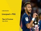 Liverpool v PSG Tips & Betting Preview
