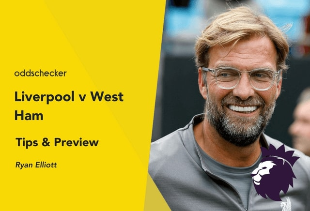 Liverpool v West Ham Betting Tips & Preview