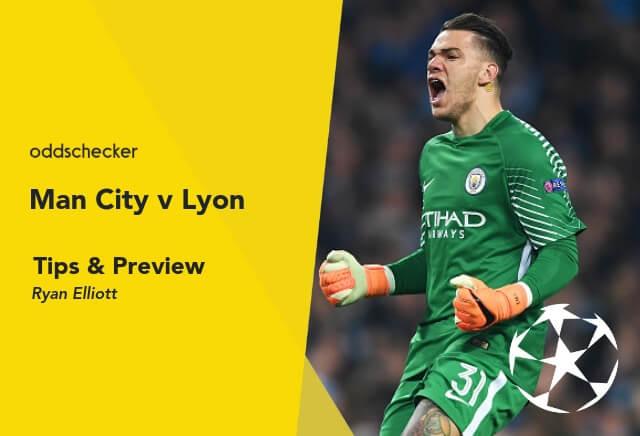 Man City v Lyon Tips & Betting Preview