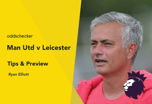 Manchester United v Leicester Betting Tips & Preview