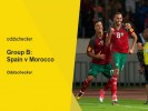 Spain v Morocco Betting Tips & Preview