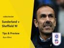 Sunderland v Sheffield Wednesday Betting Tips & Preview