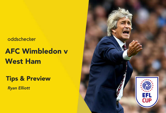 AFC Wimbledon v West Ham Betting Tips & Preview