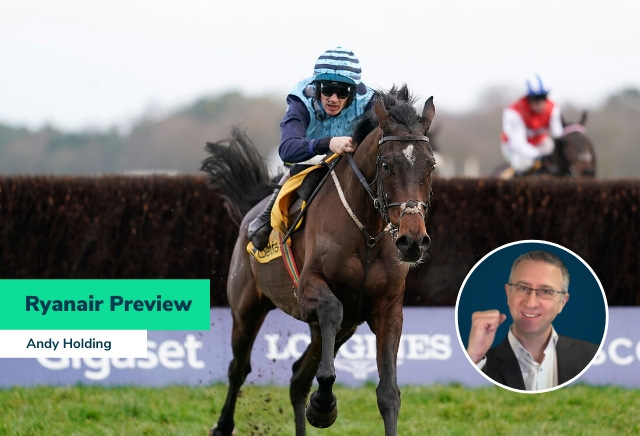 Andy Holding's Ryanair Chase Preview