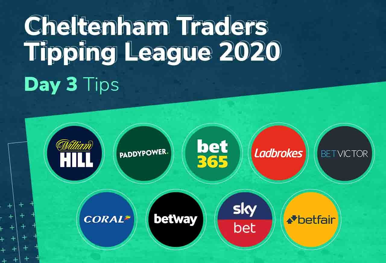 Cheltenham Traders Tipping League Day 3 Tips